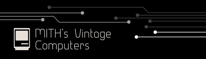 MITH's Vintage Computers