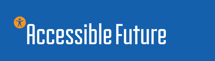 Accessible Future