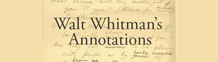 Walt Whitman's Annotations