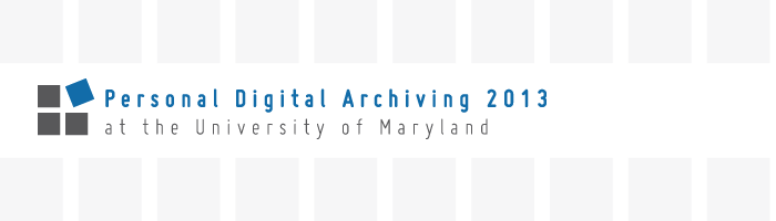 Personal Digital Archiving 2013