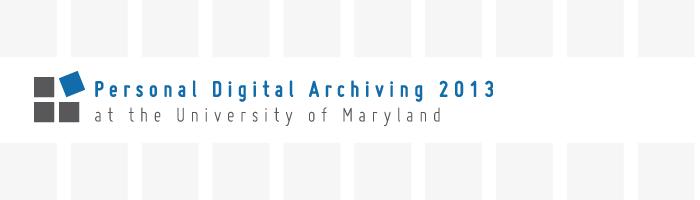 Personal Digital Archiving 2013