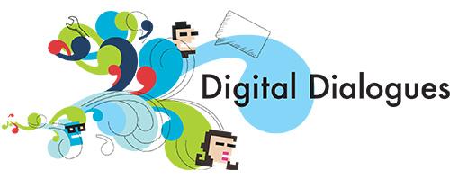 Digital Dialogues